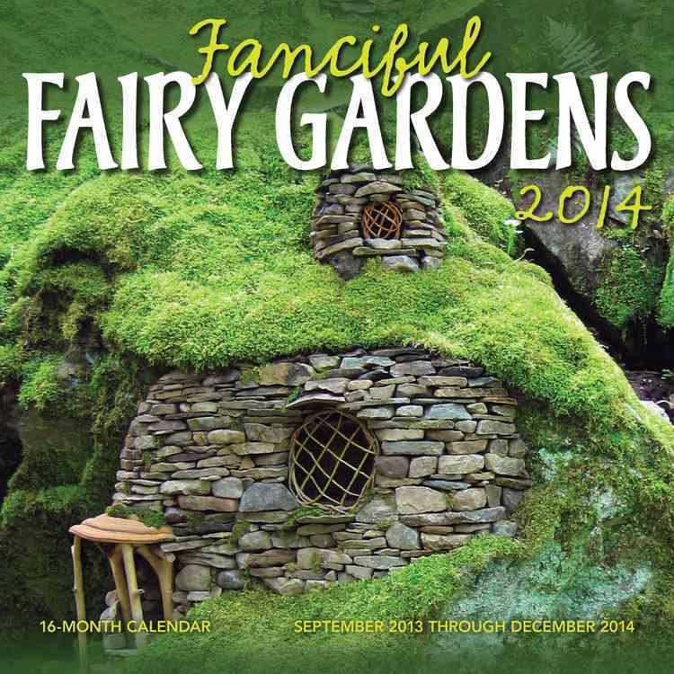 Fanciful Fairy Gardens 2014 Calendar (Calendar)