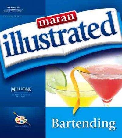 Maran Illustrated Bartending (Paperback)