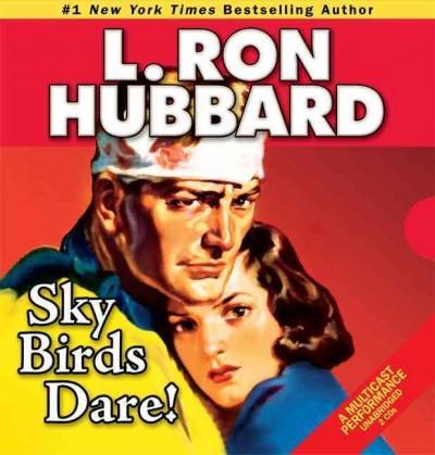 Sky Birds Dare! (CD-Audio)