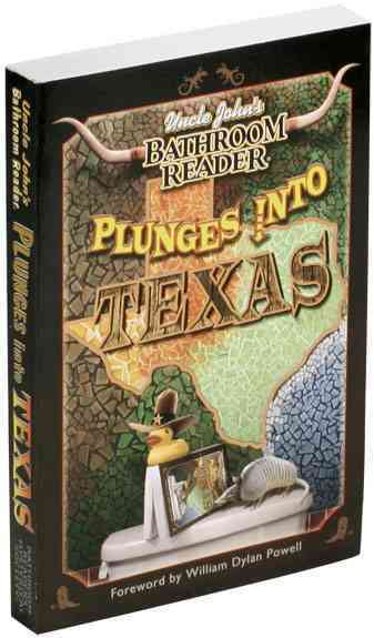 Uncle John's Bathroom Reader Plunges into Texas: Uncle John's Bathroom Reader (Paperback)