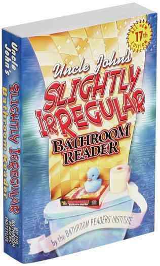 Uncle John's Slightly Irregular Bathroom Reader (Paperback)