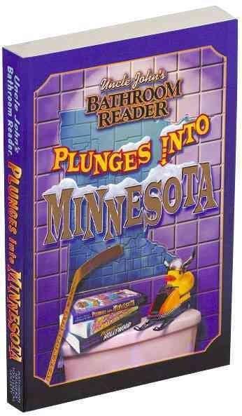 Uncle John's Bathroom Reader Plunges into Minnesota (Paperback)
