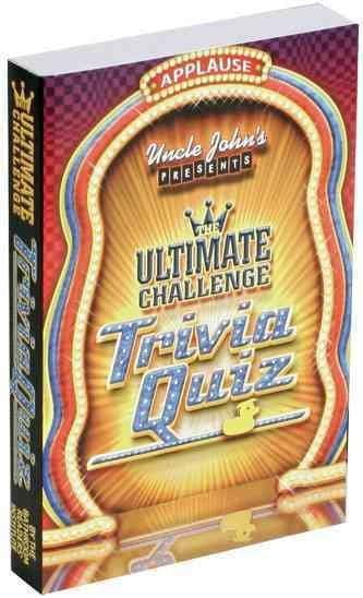 Uncle John's Presents: Ultimate Challenge Trivia Quiz (Paperback)