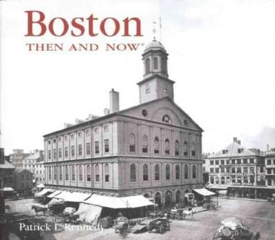 Boston Then and Now (Hardcover)