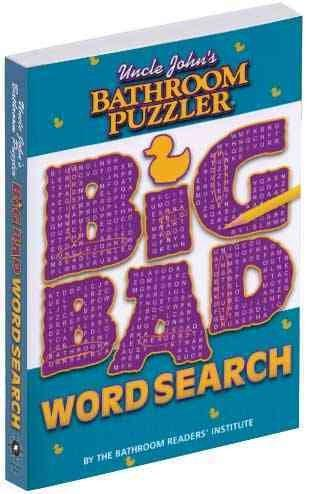 Uncle John's Bathroom Puzzler: Big Bad Word Search (Paperback)
