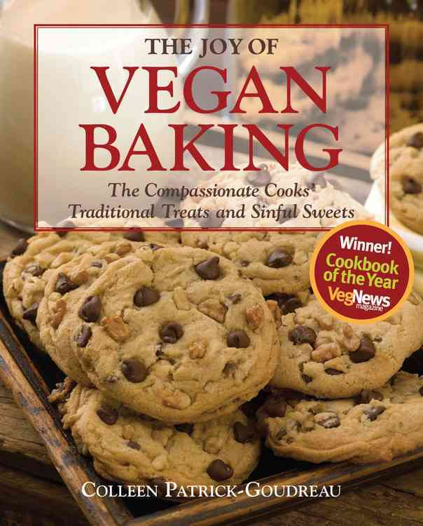 The Joy of Vegan Baking: The Compassionate Cooks' Traditional Treats and Sinful Sweets (Paperback) - Thumbnail 0