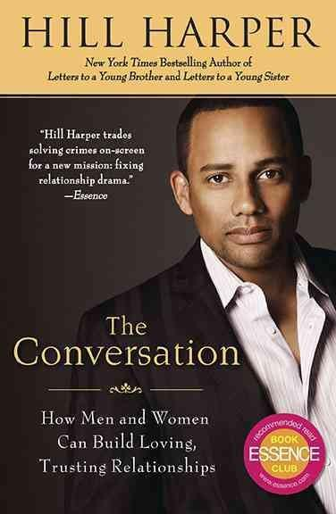 The Conversation: How Men and Women Can Build Loving, Trusting Relationships (Paperback)