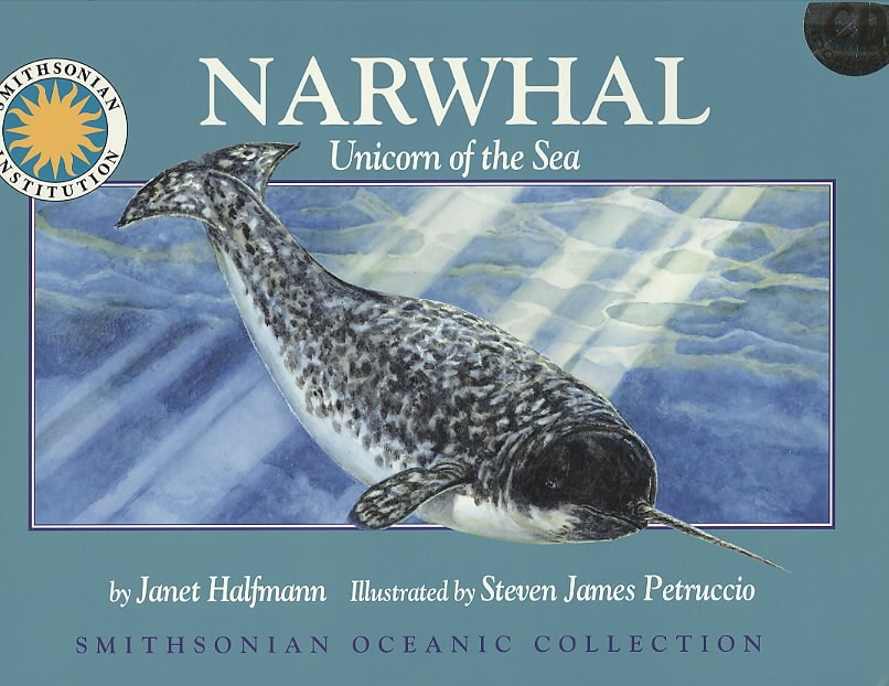 Narwhal: Unicorn of the Sea (Paperback)