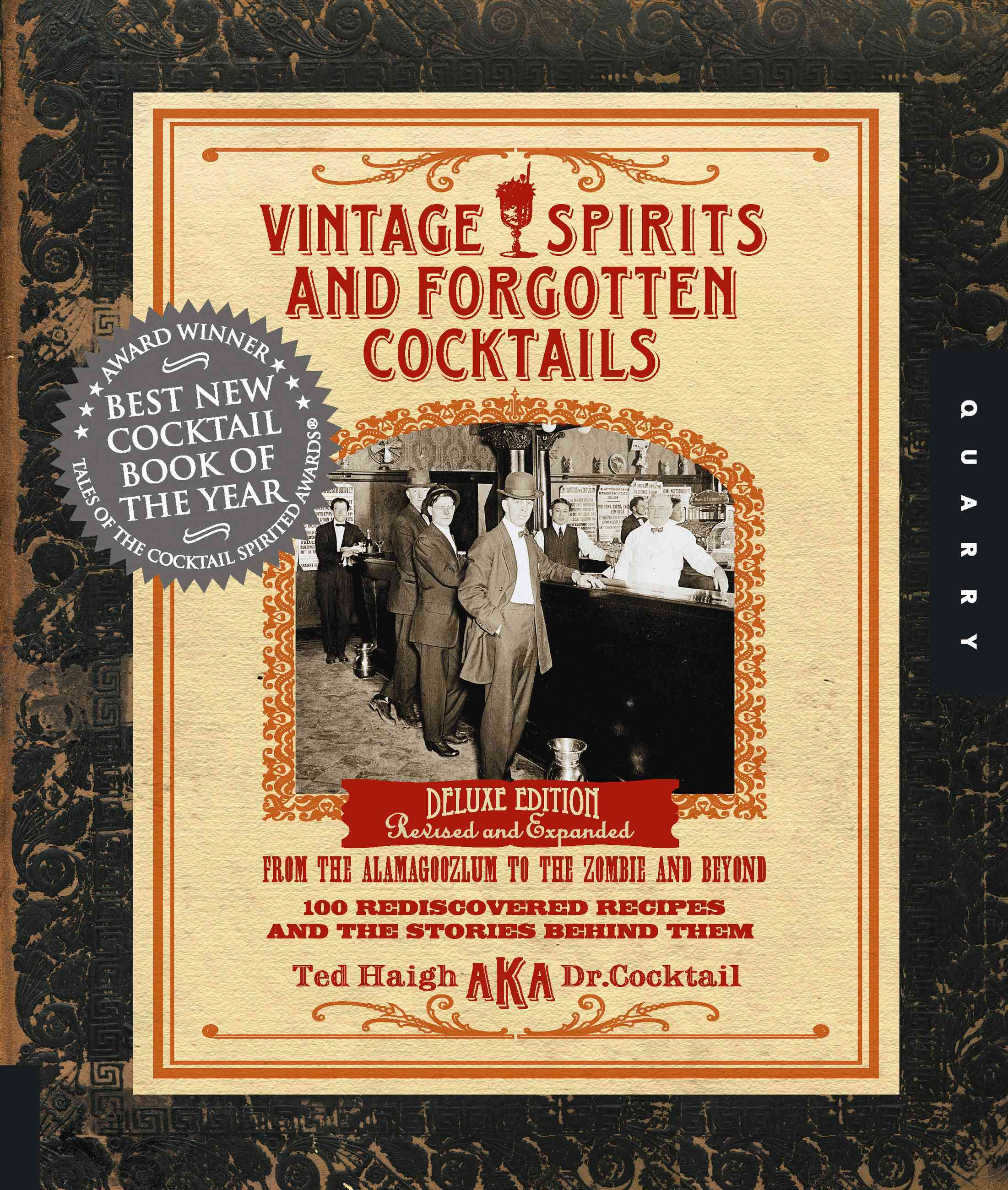 Vintage Spirits and Forgotten Cocktails: 100 Rediscovered Recipes and the Stories Behind Them (Hardcover)