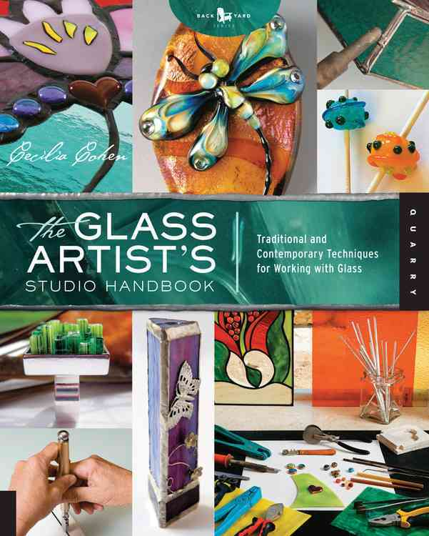 The Glass Artist's Studio Handbook: Traditional and Contemporary Techniques for Working with Glass (Paperback)