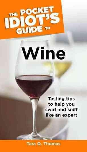 The Pocket Idiot's Guide to Wine (Paperback)