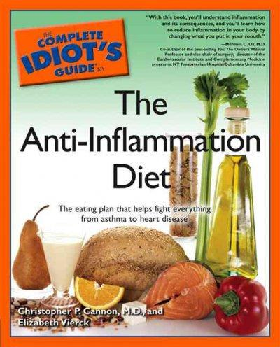 The Complete Idiot's Guide to the Anti-Inflammation Diet (Paperback)