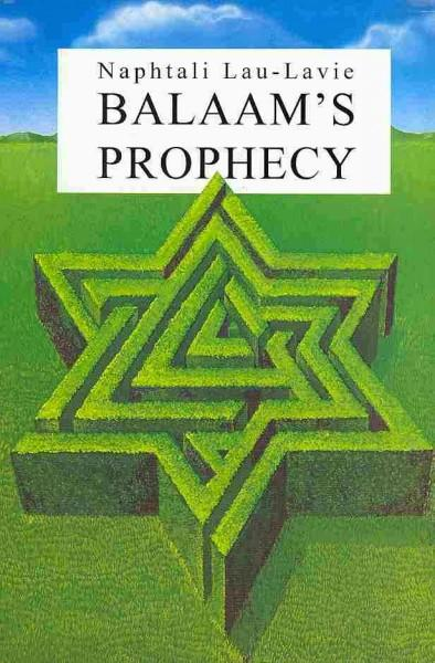 Balaam's Prophecy: Eyewitness to History: 1939-1989 (Hardcover)
