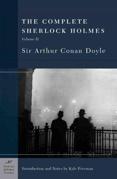 The Complete Sherlock Holmes (Paperback)