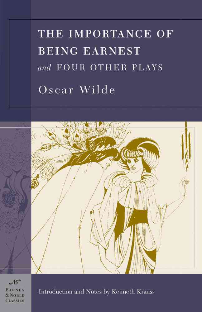 Importance Of Being Earnest And Four Other Plays (Paperback)