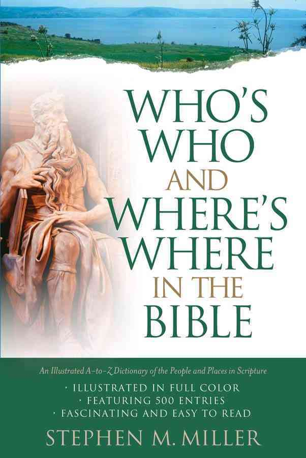 Who`s Who and Where`s Where in the Bible (Paperback)