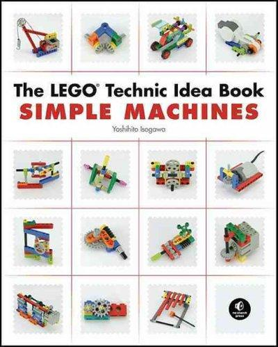 The LEGO Technic Idea Book: Simple Machines (Paperback)