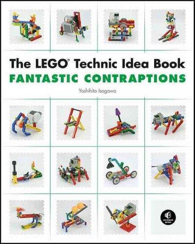 The LEGO Technic Idea Book: Fantastic Contraptions (Paperback)