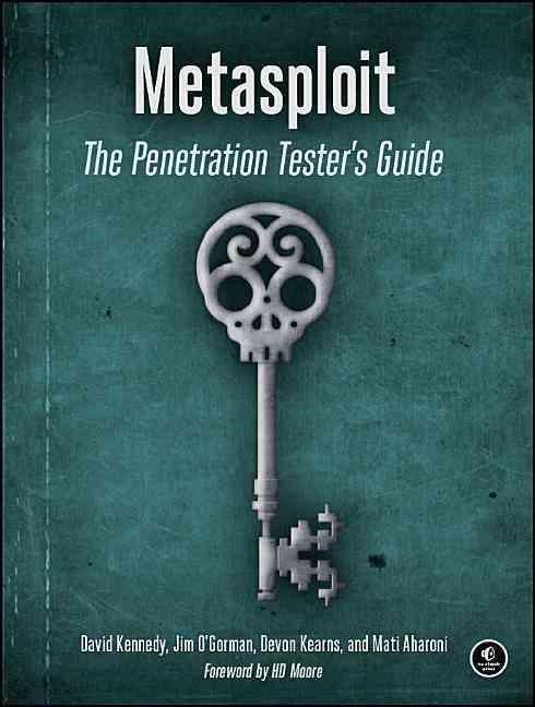 Metasploit: The Penetration Tester's Guide (Paperback)