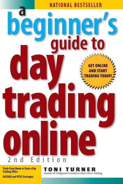 A Beginner's Guide to Day Trading Online (Paperback)