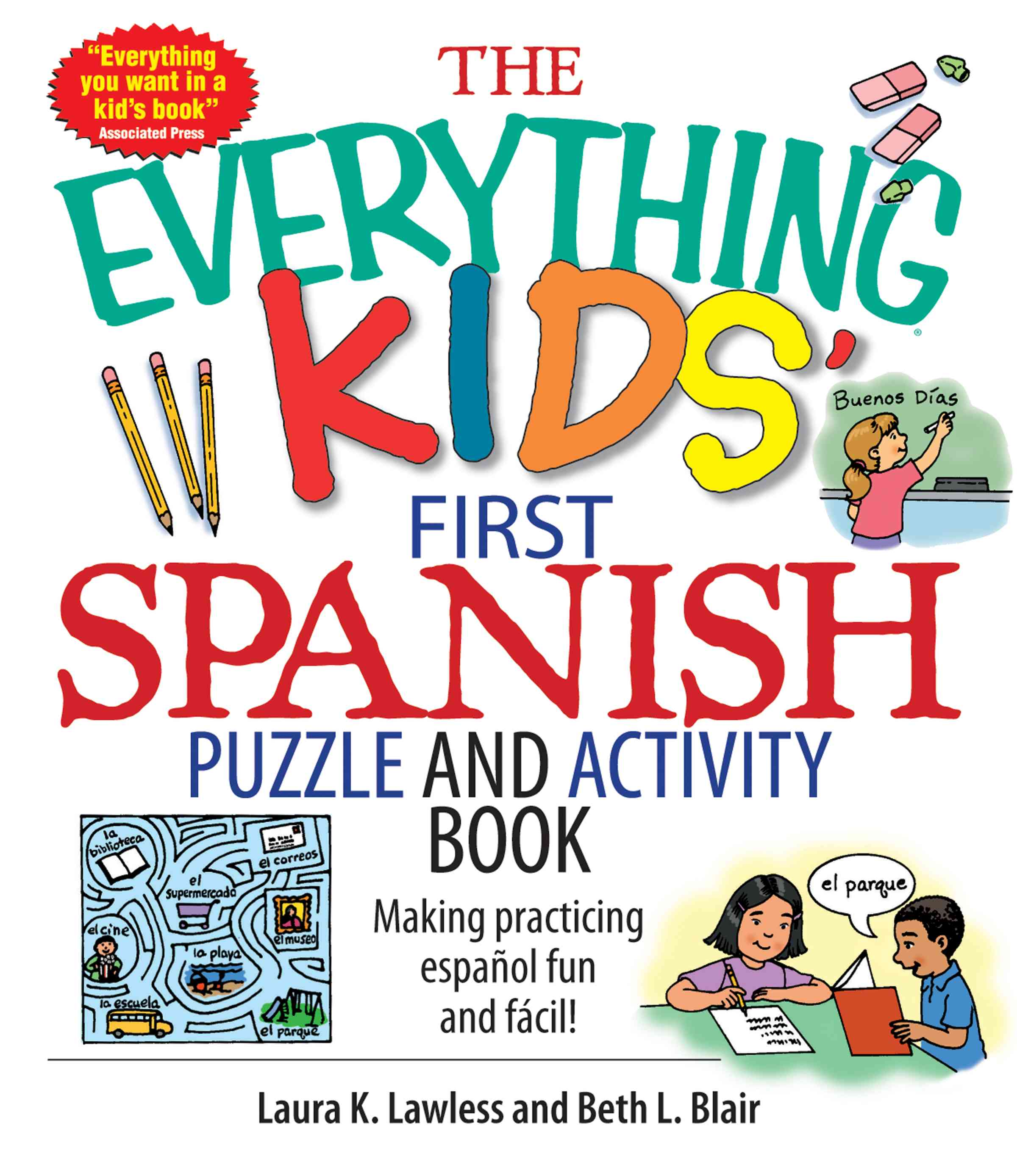 The Everything Kids' First Spanish Puzzle & Activity Book: Make Practicing Espanol Fun And Facil! (Paperback)