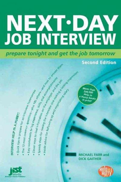 Next Day Job Interview: Prepare Tonight and Get the Job Tomorrow (Paperback)