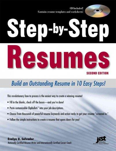 Step-By-Step Resumes: Build an Outstanding Resume in 10 Easy Steps!
