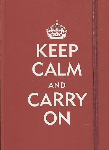 Keep Calm & Carry on (Notebook / blank book)