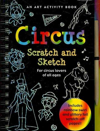 Scratch and Sketch Circus (Hardcover)