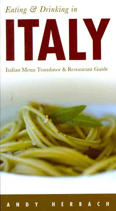 Eating and Drinking in Italy (Paperback)
