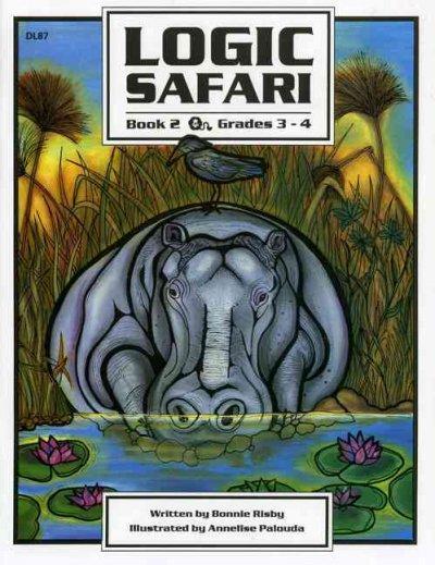 Logic Safari: Book 2 (Paperback)