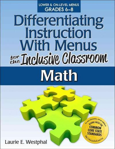Differentiating Instruction With Menus for the Inclusive Classroom, Math (Paperback)