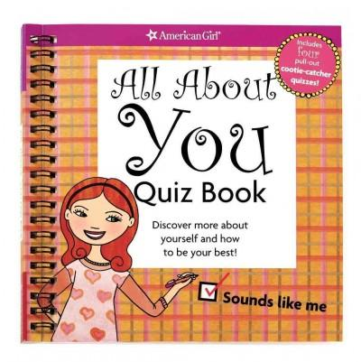 All About You Quiz Book: Discover More About Yourself and How to Be Your Best! (Spiral bound)