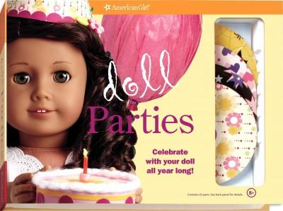 Doll Parties: Celebrate With Your Doll All Year Long! (Paperback)