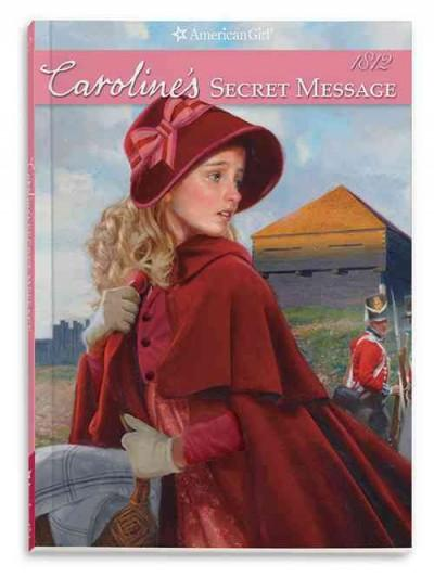 Caroline's Secret Message: An American Girl (Paperback)