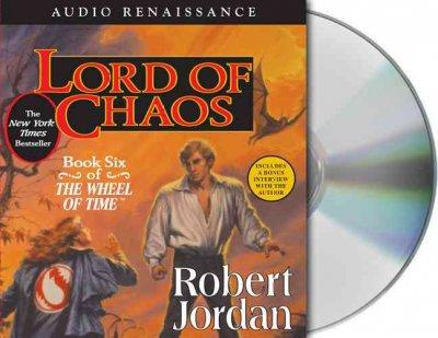 Lord Of Chaos: Book six of The Wheel of time (CD-Audio)