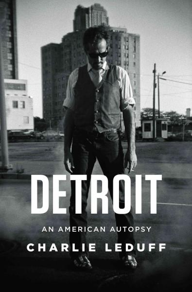 Detroit: An American Autopsy (Hardcover)