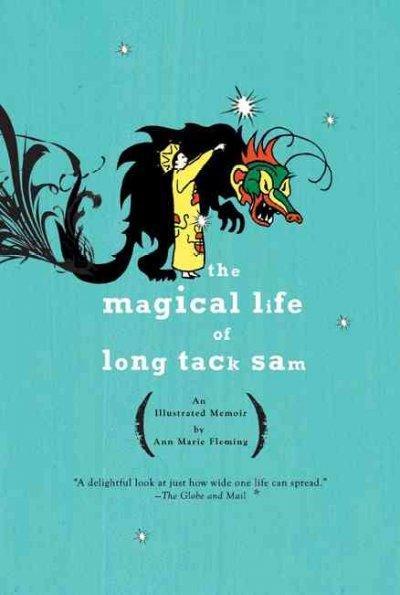 The Magical Life of Long Tack Sam (Paperback)