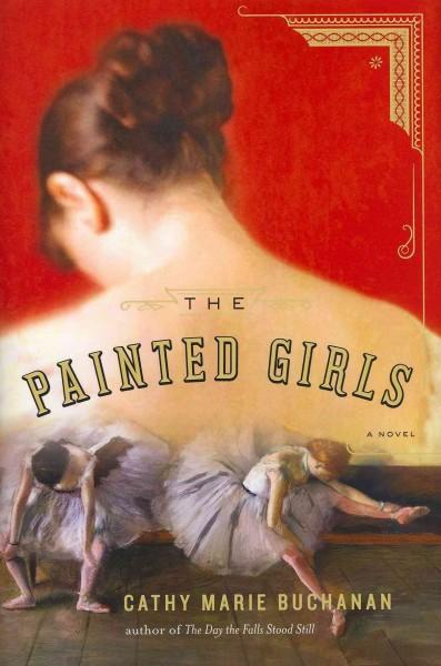 The Painted Girls (Hardcover)
