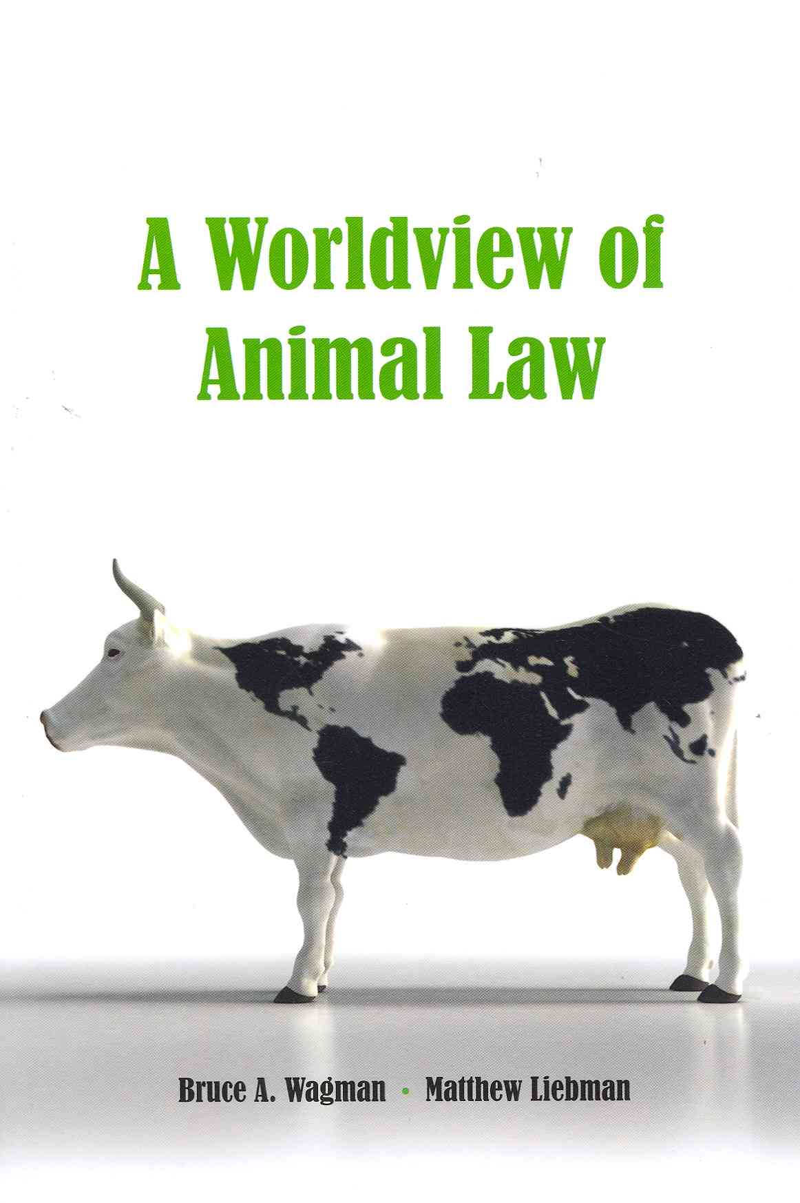 A Worldview of Animal Law (Paperback)