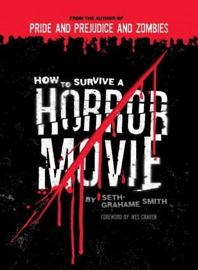 How to Survive a Horror Movie: All the Skills to Dodge the Kills (Paperback)