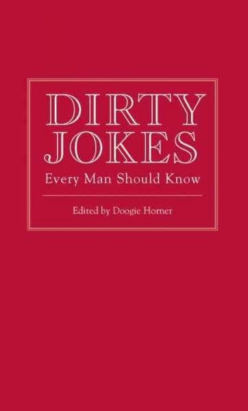 Dirty Jokes Every Man Should Know (Hardcover)