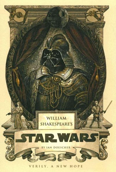 William Shakespeare's Star Wars: Verily, a New Hope (Hardcover)