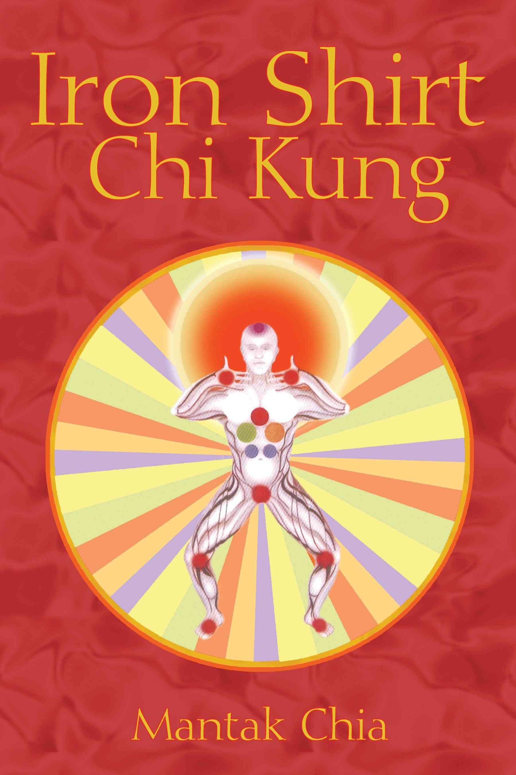 Iron Shirt Chi Kung (Paperback)