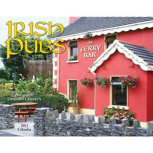 Irish Pubs 2013 Calendar (Calendar)