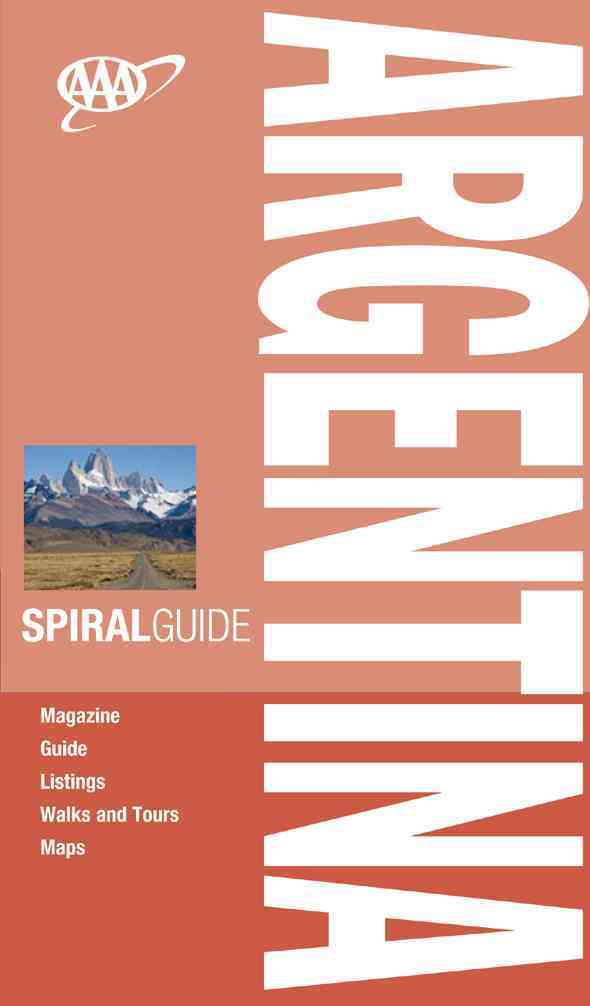 AAA Spiral Guide Argentina: Travel With Someone You Trust (Spiral bound)