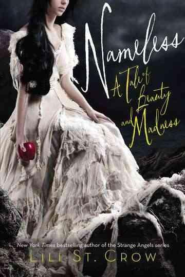 Nameless: A Tale of Beauty and Madness (Hardcover)