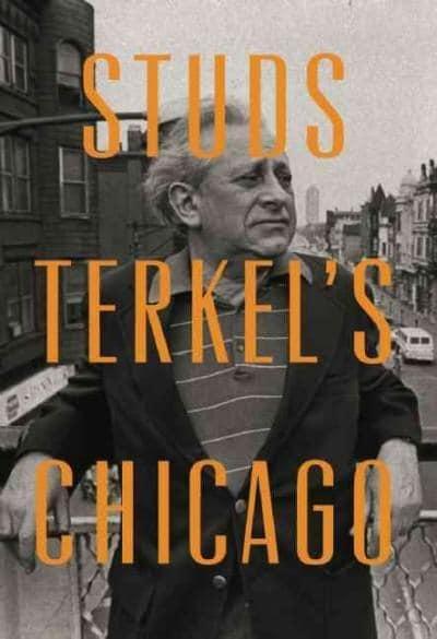 Stud's Terkel's Chicago (Hardcover)