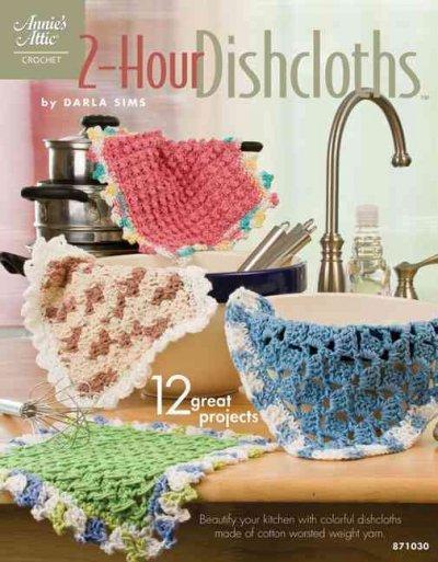 2-Hour Dishcloths (Paperback)