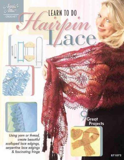 Learn to Do Hairpin Lace (Paperback)